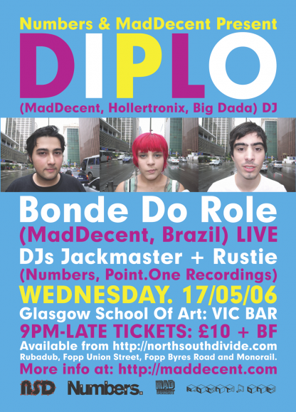 Wed 17th May 06: Diplo, Bonde do Role, Rustie & Jackmaster @ Glasgow School Of Art