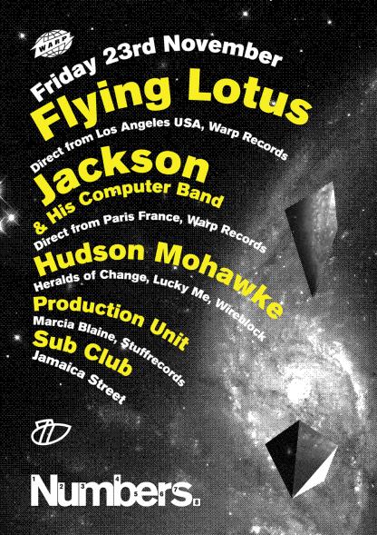 Fri 23 Nov 2007: Flying Lotus, Jackson and Hudson Mohawke - Live @ Sub Club