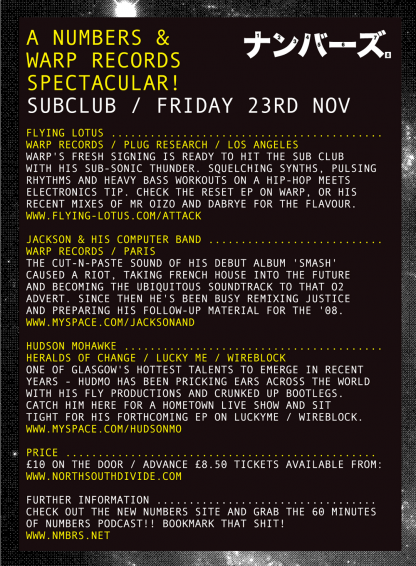 Fri 23 Nov 2007: Flying Lotus, Jackson and Hudson Mohawke - Live @ Sub Club