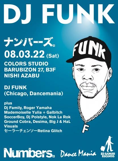 Fri 22 Mar 2008: DJ Funk @ Numbers, Tokyo