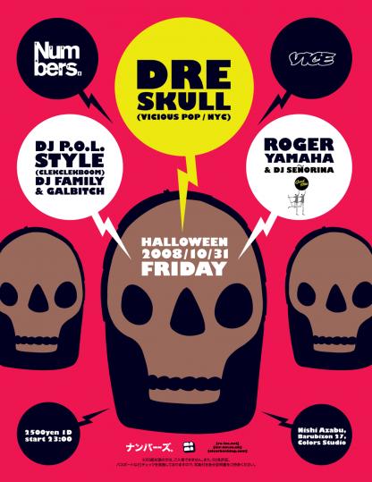 Fri 31 Aug 2008: Dre Skull @ Numbers, Tokyo