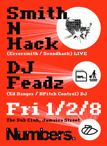 Smith & Hack + Feadz @ the Sub Club - 1st February 2008