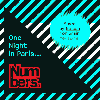 Nelson - One Night in Paris mix for brain magazine